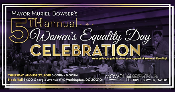 Mayor Muriel Bowser's 5th Annual Women's Equality Day Celebration